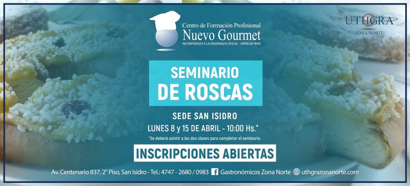 SEMINARIO DE ROSCAS – 8 Y 15 ABRIL